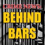 Behind Bars: Sex Offender given maximum sentence